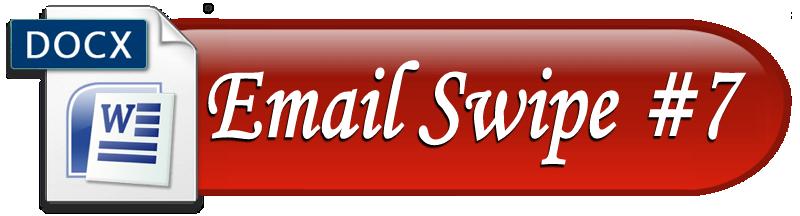Email Swipe #7