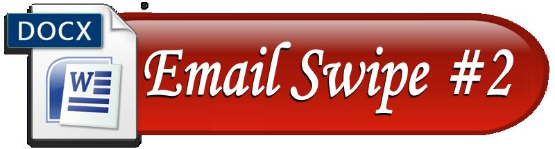 Email Swipe #2