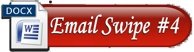 Email Swipe #4