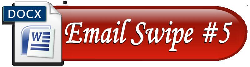 Email Swipe #5